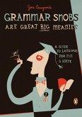 Grammar Snobs Are Great Big Meanies (eBook, ePUB)