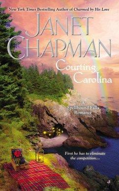Courting Carolina (eBook, ePUB) - Chapman, Janet
