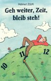 Geh weiter, Zeit, bleib steh! (eBook, ePUB)