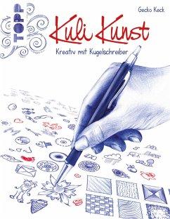 Kuli Kunst (eBook, PDF) - Keck, Gecko
