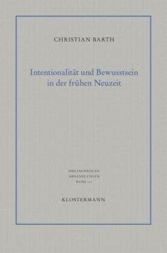Intentionalität und Bewusstsein in der frühen N...