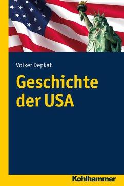 Geschichte der USA (eBook, ePUB) - Depkat, Volker