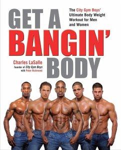 Get a Bangin' Body (eBook, ePUB) - Lasalle, Charles