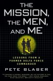 The Mission, The Men, and Me (eBook, ePUB)