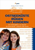 Ostseeküste Rügen mit Kindern (eBook, PDF)