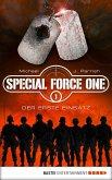 Der erste Einsatz / Special Force One Bd.1 (eBook, ePUB)