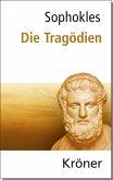 Sophokles: Die Tragödien (eBook, PDF)