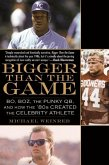 Bigger Than the Game (eBook, ePUB)