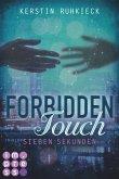 Sieben Sekunden / Forbidden Touch Bd.1 (eBook, ePUB)