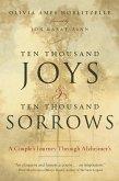 Ten Thousand Joys & Ten Thousand Sorrows (eBook, ePUB)