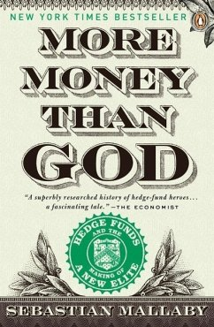 More Money Than God (eBook, ePUB) - Mallaby, Sebastian