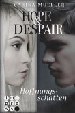 Hoffnungsschatten / Hope & Despair Bd.1 (eBook, ePUB)