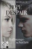 Hoffnungsschatten / Hope & Despair Bd.1 (eBook, ePUB)
