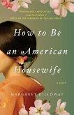 How to Be an American Housewife (eBook, ePUB)