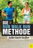 Die Run Walk Run Methode (eBook, PDF)