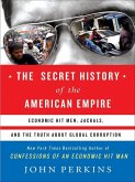 The Secret History of the American Empire (eBook, ePUB)