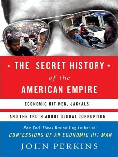 The Secret History of the American Empire (eBook, ePUB) - Perkins, John