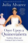 Once Upon a Quinceanera (eBook, ePUB)