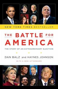 The Battle for America (eBook, ePUB) - Balz, Dan; Johnson, Haynes