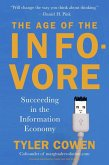 The Age of the Infovore (eBook, ePUB)