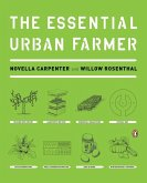 The Essential Urban Farmer (eBook, ePUB)