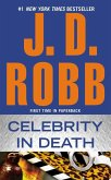 Celebrity in Death (eBook, ePUB)