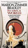 To Save A World (Darkover Omnibus #7) (eBook, ePUB)