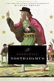The Essential Nostradamus (eBook, ePUB)