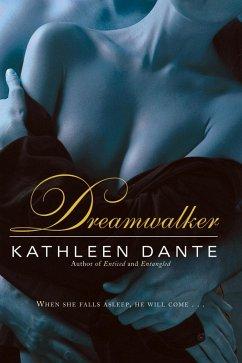 Dreamwalker (eBook, ePUB) - Dante, Kathleen