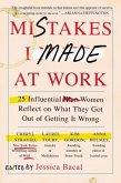 Mistakes I Made at Work (eBook, ePUB)