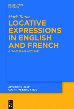 Locative Expressions in English and French (eBook, PDF) - Tutton, Mark