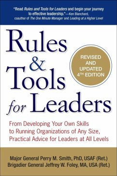 Rules & Tools for Leaders (eBook, ePUB) - Foley, Jeffrey W.; Smith, Perry M.