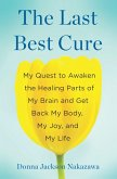 The Last Best Cure (eBook, ePUB)