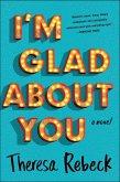 I'm Glad About You (eBook, ePUB)