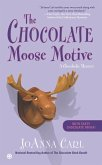The Chocolate Moose Motive (eBook, ePUB)