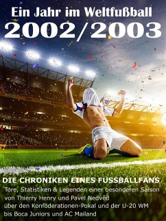 Ein Jahr im Weltfußball 2002 / 2003 (eBook, ePUB) - Balhauff, Werner