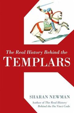 The Real History Behind the Templars (eBook, ePUB) - Newman, Sharan