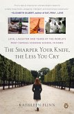 The Sharper Your Knife, the Less You Cry (eBook, ePUB)