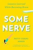 Some Nerve (eBook, ePUB)