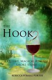 The Hook, A Quirky Magical Realism Short Story (Creature Feature Writer, #1) (eBook, ePUB)