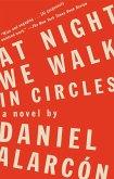 At Night We Walk in Circles (eBook, ePUB)