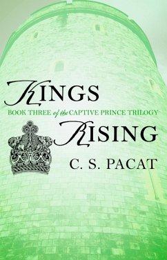 Kings Rising (eBook, ePUB) - Pacat, C. S.