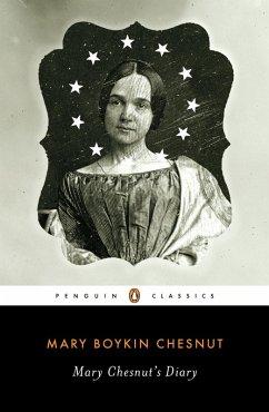 Mary Chesnut's Diary (eBook, ePUB) - Chesnut, Mary Boykin
