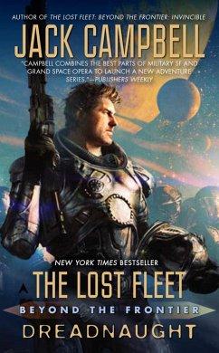 The Lost Fleet: Beyond the Frontier: Dreadnaught (eBook, ePUB)
