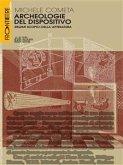 Archeologie del dispositivo (eBook, ePUB)