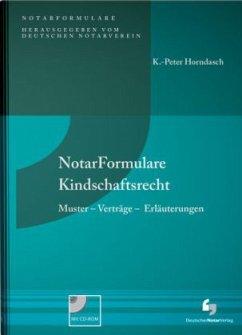 NotarFormulare Kindschaftsrecht - Horndasch, K.-Peter