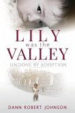 Lily Was the Valley