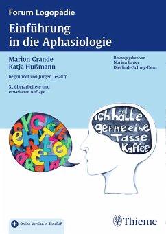Einführung in die Aphasiologie - Grande, Marion;Hußmann, Katja