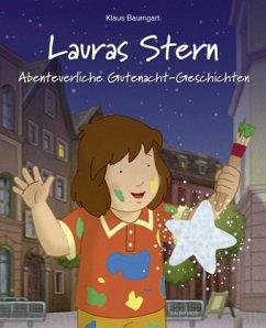 Abenteuerliche Gutenacht-Geschichten / Lauras Stern Gutenacht-Geschichten Bd.11 - Baumgart, Klaus; Neudert, Cornelia