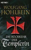 Die Rückkehr der Templerin / Die Templer Saga Bd.3 (eBook, ePUB)